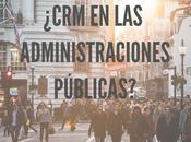 ¿CRM administraciones públicas?