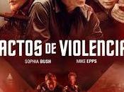 Vamos Cine Cartelera tenemos Película: Actos Violencia. Acts Violence.