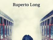 Reseña #380 niña miraba trenes partir Ruperto Long