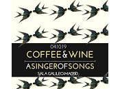 Coffee Wine singer songs Sala Galileo Galiei