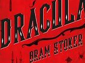 Reseña #130: DRÁCULA Bram Stoker