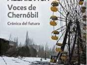 Voces Chernóbil Svetlana Aleksievich