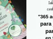 "Ideas para cada ""365 actividades jugar pantallas familia"" Zazu Navarro"