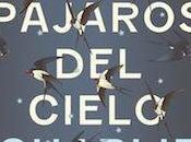 """Reseña """"Todos pájaros cielo"""" Charlie Jane Anders"""