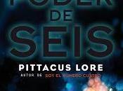 Reseña: poder Seis (Legados Lorien Pittacus Lore