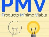 ¿Qué Producto Mínimo Viable proyecto emprendedor?