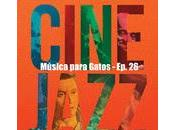 Música para Gatos Cine Jazz, maravillosa...