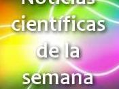 Noticias científicas semana (#3)