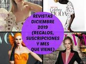 Revistas Diciembre 2019 (Regalos, Suscripciones viene)