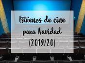 Estrenos cine para Navidad (2019/20)