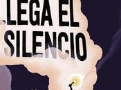 Reseña: Ahora llega silencio Álvaro Colomer