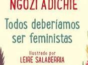 Todos deberíamos feministas Chimamanda Ngozi Adichie