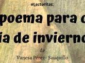 """#Lecturitas: poema para cada invierno"""""""