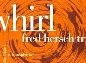 FRED HERSCH: Fred Hersch Trio, Whirl