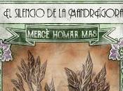 Botanic Time: silencio mandrágora, Mercè Homar