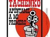 Tachenko: 'Apúntame primero' (2011)