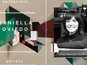 "Entrevista daniella oviedo ""dop art"""
