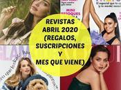 Revistas Abril 2020 (Regalos, Suscripciones viene)