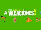 #NosQuedamosDeVacaciones