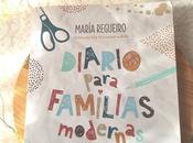 Diario para familias modernas (María Regueiro)