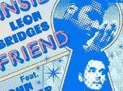 Leon Bridges John Mayer presentan Inside Friend