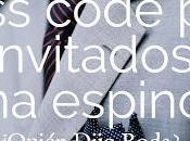 Dress Code para Invitados: Tema Espinoso