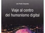 visión Humanismo Digital Luis Pardo Céspedes