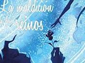 MALDICIÓN REINOSEryaAyaxia Ediciones230 páginas...