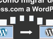 Cómo migrar WordPress.com WordPress.org