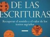 """arte perdido Escrituras. Recuperar sentido valor textos sagrados"""", Karen Armstrong"""