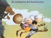 "misterio hechicero (Pequeñas Brujas 1)"", Joris Chamblain (ilustraciones Lucile Thibaudier)"