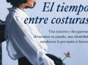 Reseña: tiempo entre costuras María Dueñas