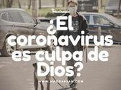 coronavirus culpa Dios?