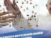 CUANDO HISTORIA VIDA. Mensaje Papa Jornada Mundial Comunicaciones Sociales