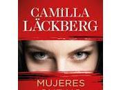 Mujeres perdonan. Camilla Läckberg