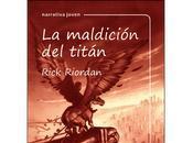 MALDICIÓN TITÁN Rick Riordan