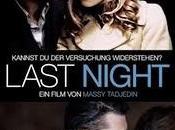 """Last Night (""""Solo noche"""" puede cambiarlo todo"""