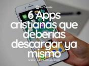 Apps cristianas deberías descargar mismo