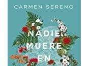 Nadie muere Wellington Carmen Sereno