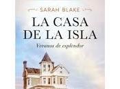 casa isla. Sarah Blake