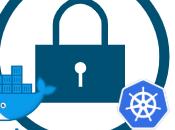 Curso online directo Hardening infraestructuras basadas microservicios Docker Kubernetes