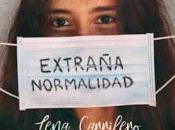 Lena carrilero: 'extraña normalidad'