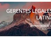 Gerentes Legales Latinoamérica influye decisiones corporativas multinacionales presentes región
