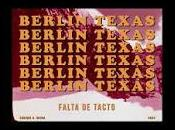 Berlin Texas estrena lyric video para Falta tacto