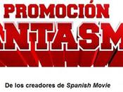 Spanish Movie Promoción Fantasma