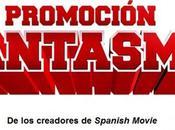 Spanish Movie Promoción Fantasma