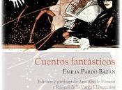 """Reseña """"Cuentos Fantásticos"""" Emilia Pardo Bazán"""