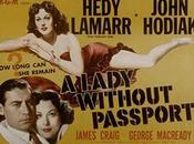 LADY WITHOUT PASSPORT, (Mujer pasaporte) (USA, 1950) Intriga, Policíaco, Político