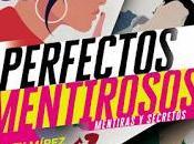Novedad Perfectos mentirosos Alex Mírez