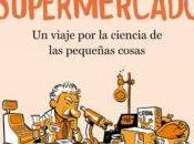 Reseña: CIENTÍFICO SUPERMERCADO (JOSÉ MANUEL LÓPEZ NICOLÁS)